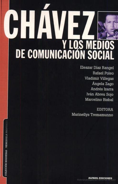 Chávez y los Medios de Comunicación Social